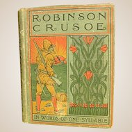 Interesting Book for Children Robinson Crusoe in Words of One Syllable