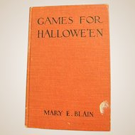 1912 First Edition Book Games for Hallowe'en by Mary E. Blain