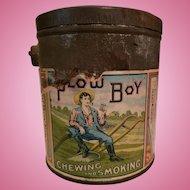 Plow Boy Tobacco Tin Pail