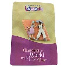 "Fun Lucinda ""Changing The World"" Pin"