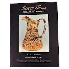 RARE Moser Glass Klabin Collection Gary Baldwin Never Used First Edition Book