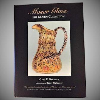 RARE Moser Glass Klabin Collection Gary Baldwin Never Used First Edition Book