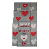 """Tammis Keefe Vintage Linen Kitchen Tea Dish Towel """"HOME IS WHERE THE HEART IS"""" MINT"""