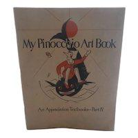 My Pinocchio Art Book 1930 Art Appreciation Text Great Graphics!