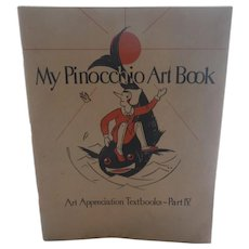 My Pinocchio Art Book 1930 Art Appreciation Text Great Graphics!