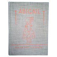 Abigail 1938 First Edition Second Printing Portia Howe Sperry Lois Donaldson Author Signed