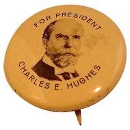 Charles Evans Hughes For President 1972 Pin