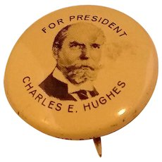 Charles Evans Hughes For President 1972 Pin