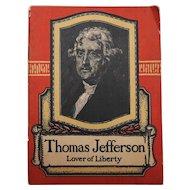 Thomas Jefferson Lover of Liberty Biographical Booklet John Hancock Insurance
