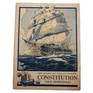 The Story of the U.S. Frigate Constitution Old Ironsides Booklet John Hancock Insurance