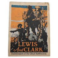 Lewis and Clark Pathfinders of the Great Northwest Biographical Booklet John Hancock Insurance