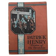 Patrick Henry Orator of the Revolution Biographical Booklet John Hancock Insurance