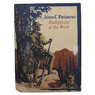 John C. Fremont Pathfinder of the West Biographical Booklet John Hancock Insurance Co