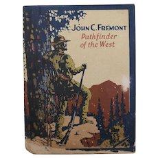 John C. Fremont Pathfinder of the West Biographical Booklet John Hancock Insurance Co