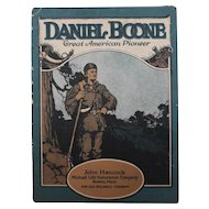 Daniel Boone Great American Pioneer Biographical Booklet John Hancock Insurance Co