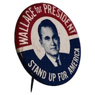 George Wallace For President Campaign Button 1968 Stand Up For America