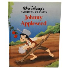Johnny Appleseed Walt Disneys American Classics Hardback 1989