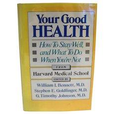 Your Good Health Harvard Medical School 1987 Hardcover Library Book
