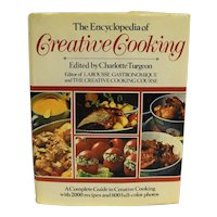 Encyclopedia of Creative Cooking Charlotte Turgeon 1985 Edition