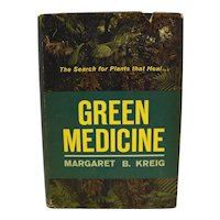 Green Medicine Margaret B Kreig The Search For Plants That Heal Hardcover 1st Printing 1964