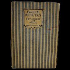 Practical Dietetics Diet in Health and Disease Alida Frances Pattee Hardcover 1927