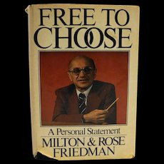 Free To Choose Milton Rose Friedman 1980 Book Club Edition