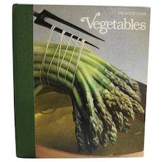 Vegetables Time Life Books Cookbook 1979