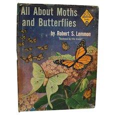 All About Moths And Butterflies 1956 3rd Printing Robert S Lemmon