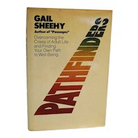 Pathfinders by Gail Sheehy 1981 First Edition