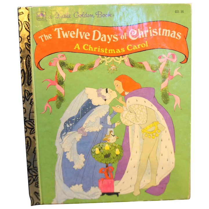 Twelve Days Of Christmas Book.The Twelve Days Of Christmas Little Golden Book 1992
