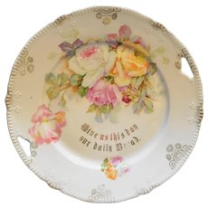 Antique Porcelain Give Us This Day Bread Plate Cake Tray Bavaria Roses