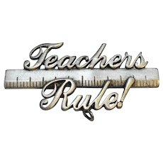Teacher's Rule! Pewter Tone JJ Pin Jonette Jewelry
