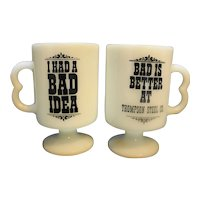 I Had A Bad Idea Bad Is Better Pedestal Mugs Pair Federal Milk Glass Thompson Steel