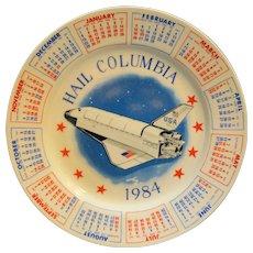 Hail Columbia Space Shuttle 1984 Porcelain Calendar Plate