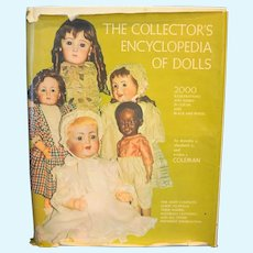 The Collector's Encyclopedia of Dolls 5th Printing 1968