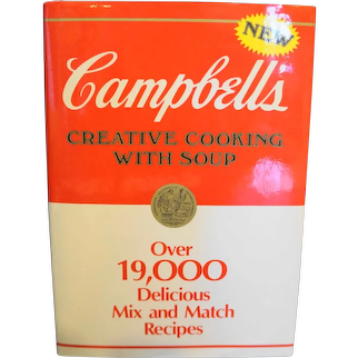 Campbell's Creative Cooking with Soup Hardback Cook Book 1985 First Edition