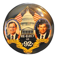 Bush Quayle '92 Pin Button Campaign