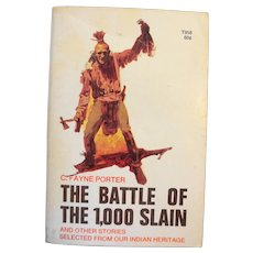 The Battle of the 1,000 Slain by C. Fayne Porter Paperback