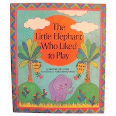 The Little Elephant Who Liked to Play by Naomi Sellers Paperback 1985