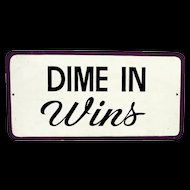 Wood DIME IN Wins Arcade Country  Fair Sign
