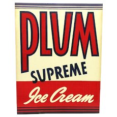 SOLD    See other signs ON SALE       Advertising Sign For Plum Ice Cream  From The Hood Dairy 1936