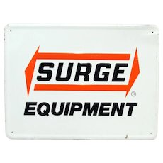 SOLD    See other Signs for SALE   Surge Equipment Metal Advertising Sign