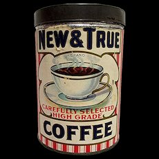 SOLD   See 30+ available to purchase  New and True Coffee Advertising Tin