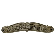 Advertising Sign Hardware Store Sand Cast Metal Agard Hardware Co. of Torrington Conn.