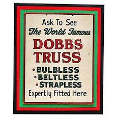 SOLD  Drugstore or Pharmacy Original Advertising Sign for Dobbs Truss