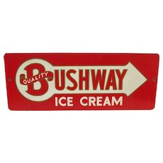 Bushway Ice Cream Advertising Sign