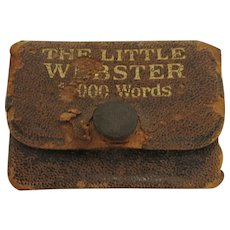 Little Webster 18000 Words Dictionary Circa 1930