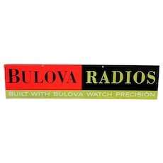 Advertising  Sign Large Bulova Radios On Board