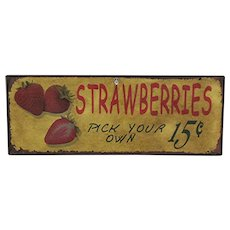 Farm Stand Metal Advertising Sign STRAWBERRIES