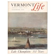 Lake Champlain: 350 Years Vermont Life Magazine 1959 Summer Issue
